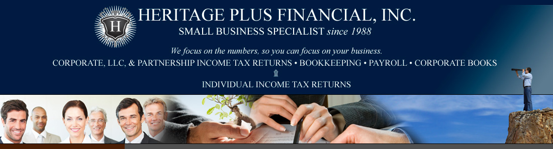 HERITAGE PLUS FINANCIAL, INC. - An Alliance of Professionals - Income Tax, Business, Financial, Legal